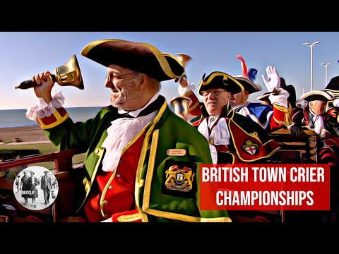 Oyez, oyez, oyez! - Town Criers Championship