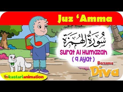 QS AL HUMAZAH   Mengaji Juz Amma bersama Diva   Kastari Animation Official