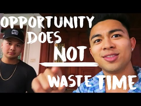 Opportunity Does NOT Waste Time On The Unprepared - Vientiane, Laos