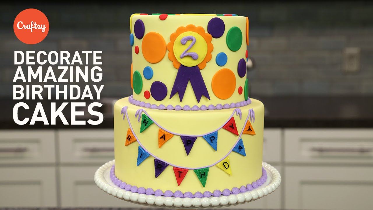 Amazing Birthday Cakes 3 Easy Steps