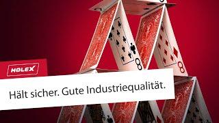 HOLEX. Hält sicher. Gute Industriequalität zu günstigen Preisen.