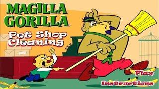 Magilla Gorilla Petshop Cleaning