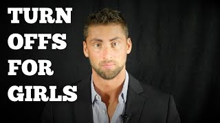 TURN OFFS FOR GIRLS | SELF PITY (Men's Dating Advice)