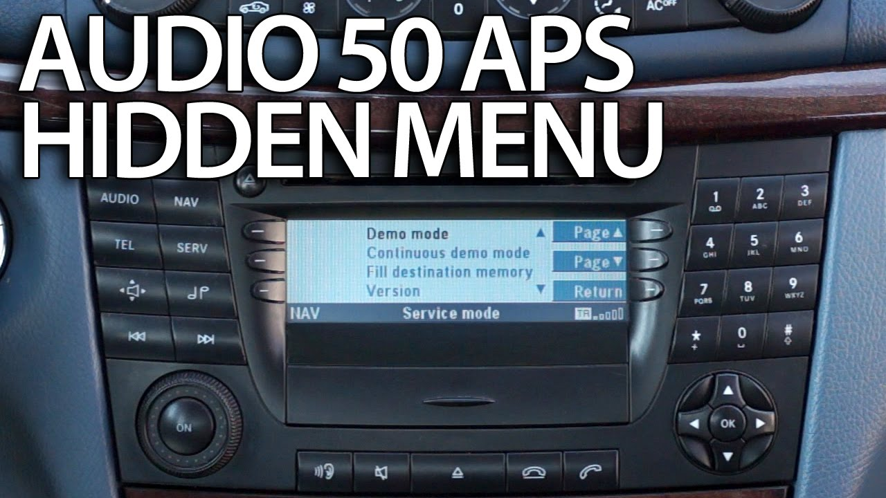 how to enter hidden menu in mercedes audio 50 aps
