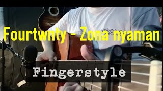Download Zona nyaman - Fourtwnty (Fingerstyle Cover)