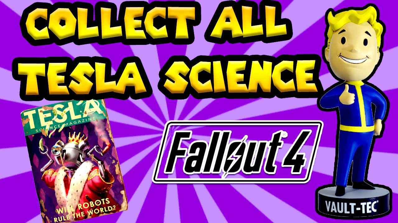 fallout 4 guide all tesla science magazine locations   youtube