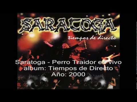 Letra Perro Traidor Saratoga ( Tiempos de Directo)