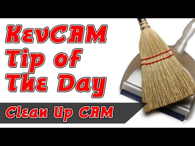 Tip of the Day - Clean Up CAM Part