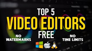 Top 5 Best FREE VIDEO EDITING Software