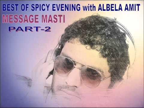 Best Of Spicy Evening With Albela Amit (Message Masti) Part-2