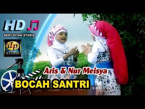 Free download lagu Religi Islami Ngapak ~ BOCAH SANTRI # Aris & Nur Meisya terbaik