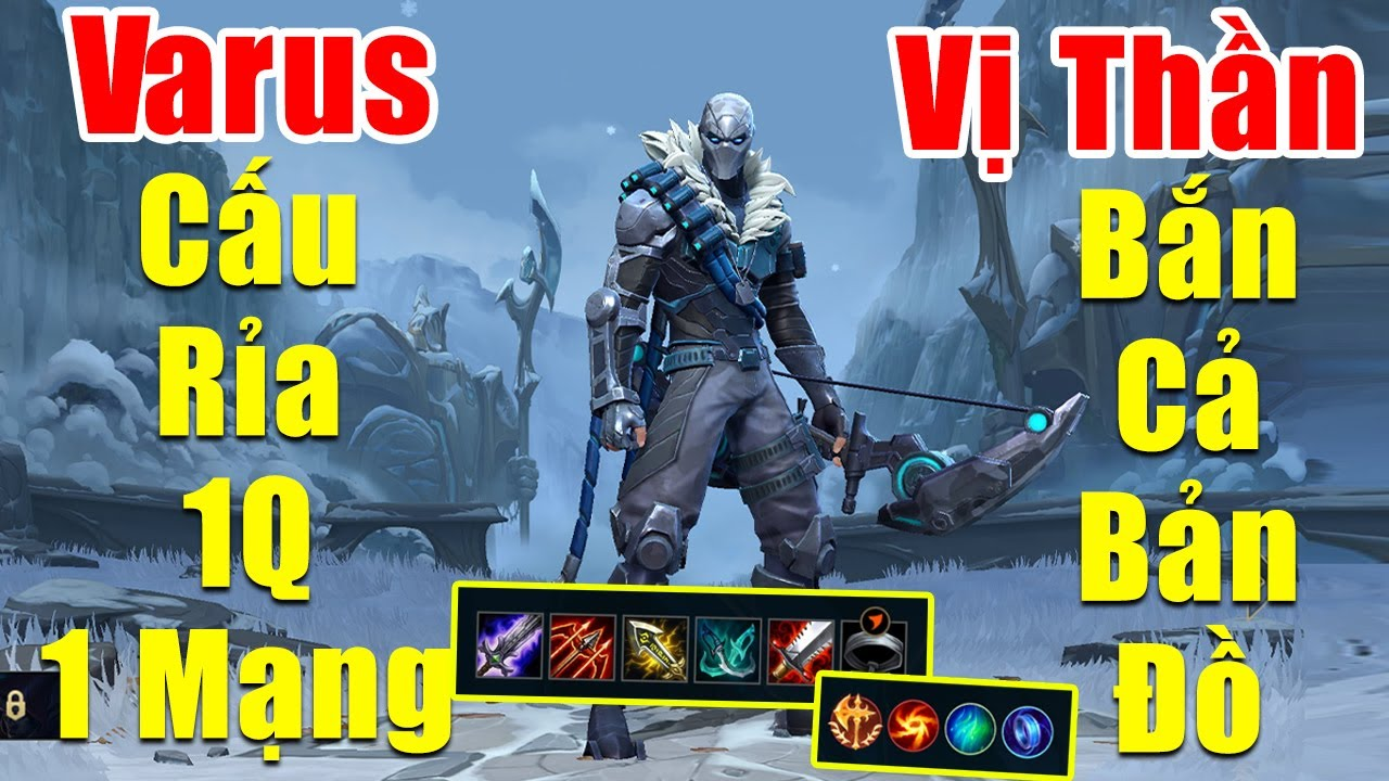 [LOL Mobile] Gcaothu cầm Varus cấu rỉa xa 1 Q 1 Mạng – Bắn cả bản đồ như vị thần | Tốc Chiến