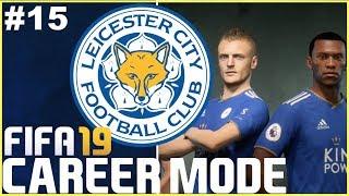 FIFA 19: Leicester City Career Mode - EP15 | SEASON 1 FINALE!