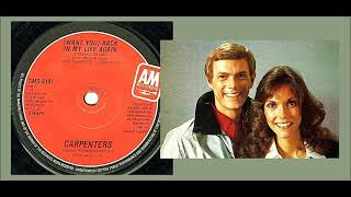 The Carpenters - Want You Back In My Life Again