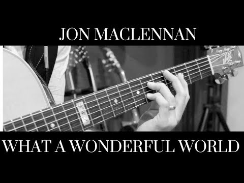 What a Wonderful World - Jon MacLennan