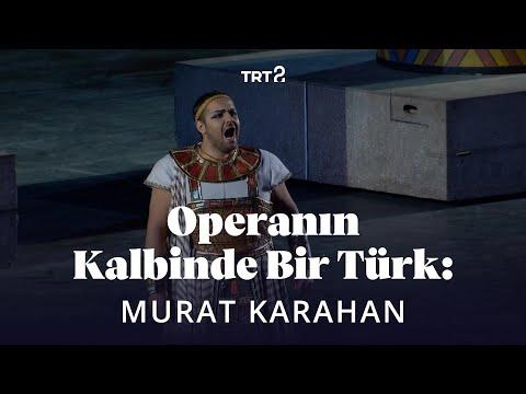 Opera'nın Kalbinde Bir Türk: Murat Karahan