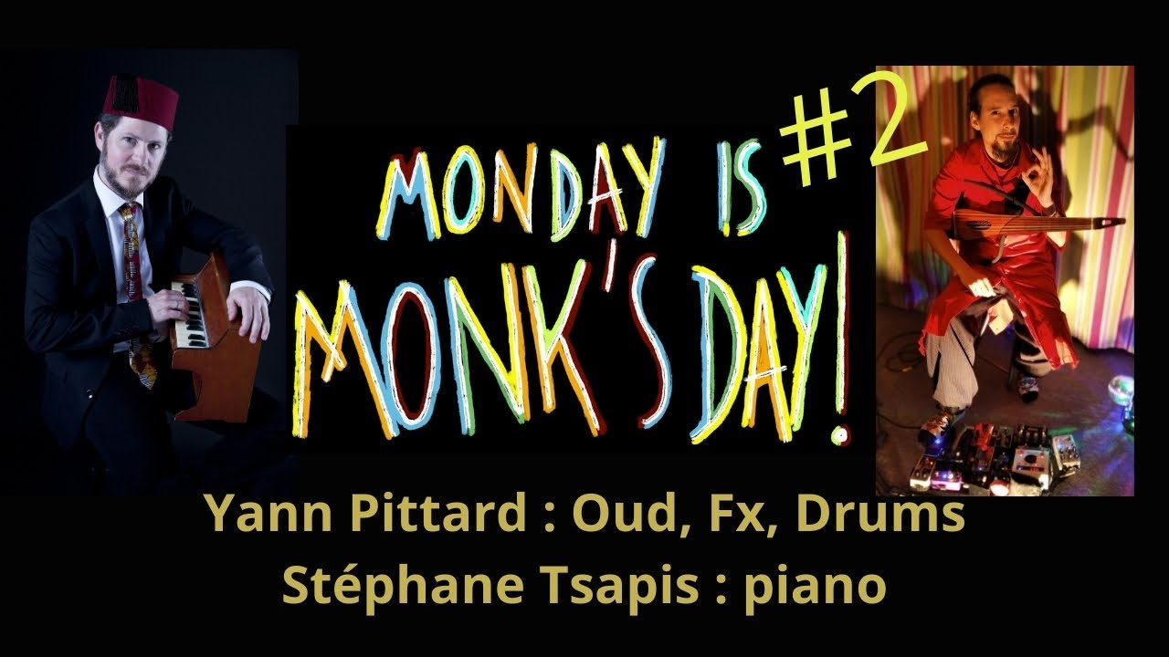 Monday Is Monk's Day #2 - Yann Pittard - Discoriental Well You Need'nt