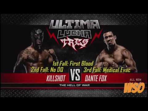 Dante Fox Vs. Killshot Highlights   Ultima Lucha Tres