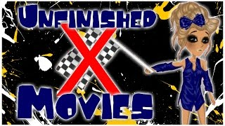 Unfinished Movies -Msp