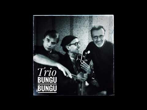Trio Bungu Bungu Mi Kanto