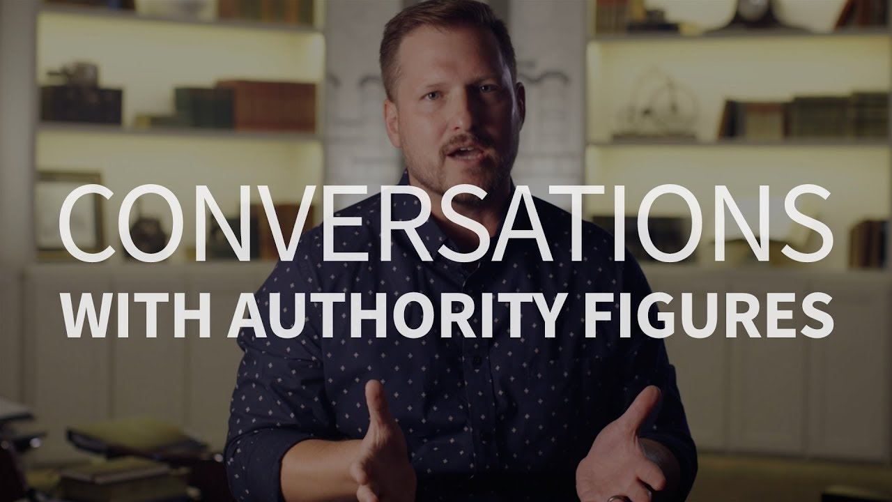 How can we have good conversations with authority figures?