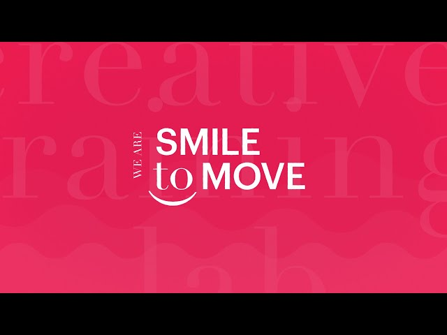 We Are Smile to Move