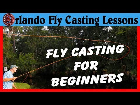 How To Fly Fish- Beginner Fly Casting