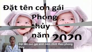 Đặt tên con gái sinh năm 2020 theo phong thủy