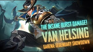 Garena Legendary Showdown: INSANE BURST! GLS [Van Helsing] Gameplay