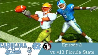 NCAA Football 2004   North Carolina Tar Heels Dynasty   Ep.2 vs #13 Florida State Seminoles