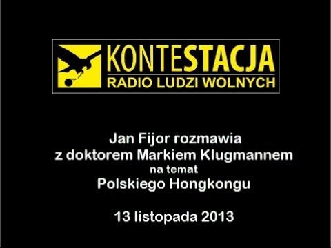 Jan Fijor rozmawia z doktorem Markiem Klugmannem na temat polskiego Hongkongu