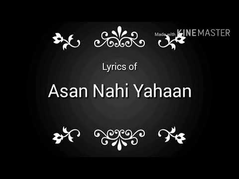 Aasan Nahi Yaha Lyrics Video SOng HD