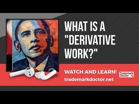 """What is a """"Derivative Work?"""""""
