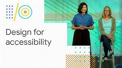 An accessible process for inclusive design (Google I/O '18)