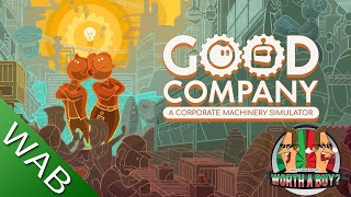 Good Company Review (early access) - Factory Tycoon Game (Video Game Video Review)