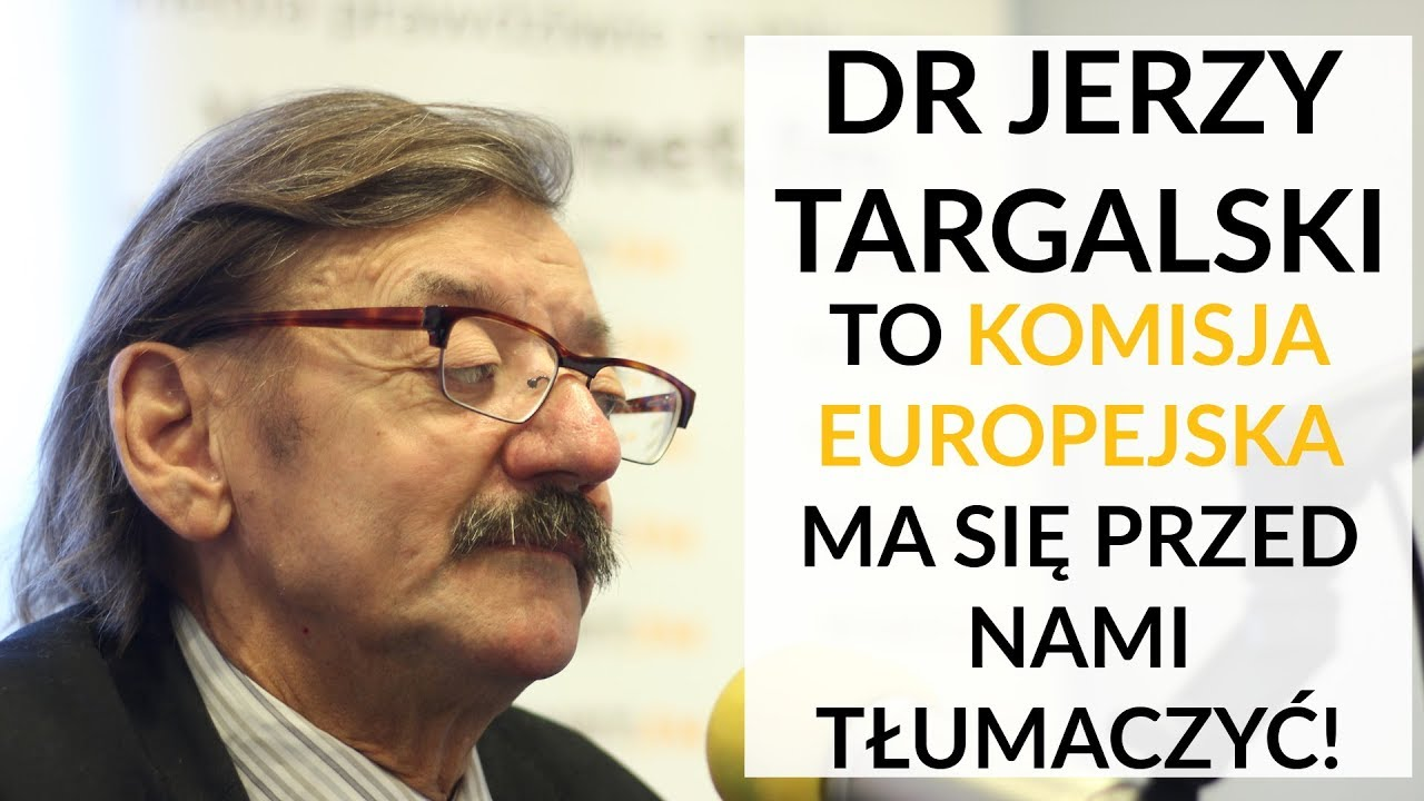Dr Targalski: Unijnym degeneratom, alkoholikom i złodziejom Polska musi się postawić