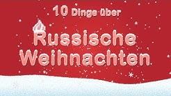 10 Dinge über Russische Weihnachten