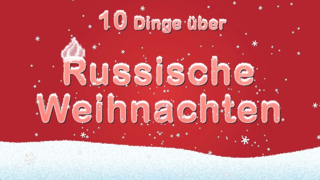 10 dinge ber russische weihnachten youtube. Black Bedroom Furniture Sets. Home Design Ideas