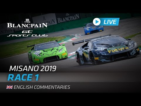 RACE 1 - MISANO - BLANCPAIN GT SPORTS CLUB 2019 - ENGLISH - LIVE