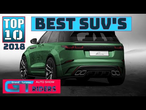2018 TOP 10 BEST  SUV's BY DESIGN