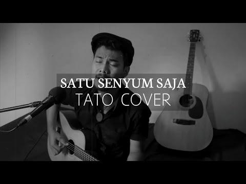 Tato - Satu Senyum Saja (cover)