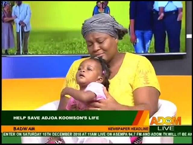 Help Save Adjoa Koomson's Life - Badwam on Adom TV (11-12-18)