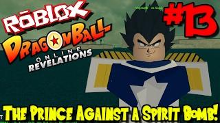 DER PRINCE GEGEN EINE SPIRIT BOMB!   Roblox: Dragon Ball Online Revelations UPDATE - Episode 13