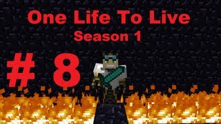 One Life to Live (Minecraft HC): Season 1, Episode 8