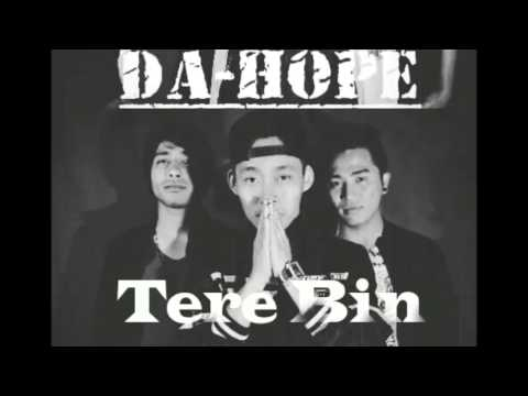 (DA-HOPE) TERE BIN NEW HINDI HIT RAP SONG OFFICIAL AUDIO (2016)