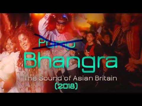 Pump Up The Bhangra (2018) documentary