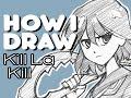 How I Draw Ryuko Matoi / Kill La Kill