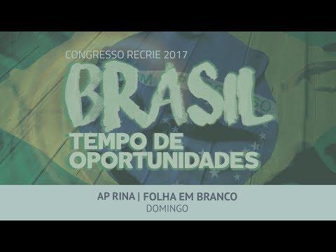 Congresso RECRIE 2017 | Ap Rina - Domingo | Noite