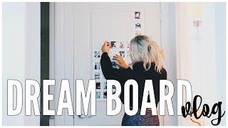 My DIY Dream Board | VLOG thumbnail