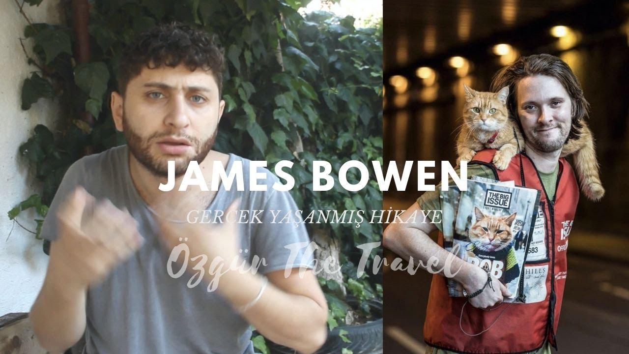 James Bowen | GERÇEK HİKAYESİ